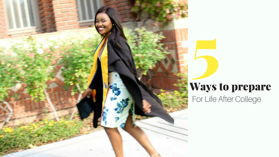5 Ways to Prepare For Life After College
